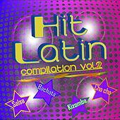 Hit Latin Compilation, Vol. 2 (Kizomba - Bachata - Salsa - Cha cha) by Various Artists