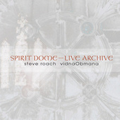 Spirit Dome / Live Archive by VidnaObmana
