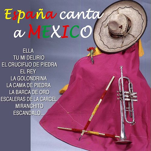 España Canta a Mexico by Various Artists