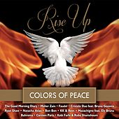 Rise Up (Colors of Peace) by Various Artists