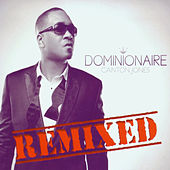 Dominionaire (Remixed) von Canton Jones