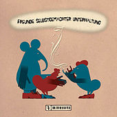Freunde Selbstgemachter Unterhaltung by Various Artists