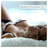 Bedroom Escapades Vol. 4 by Various Artists