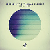 Second Sky & Thomas Blondet Remixes by Various Artists