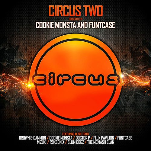 Circus Two (Presented by Cookie Monsta and FuntCase) by Various Artists