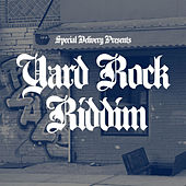 Yard Rock Riddim by Various Artists