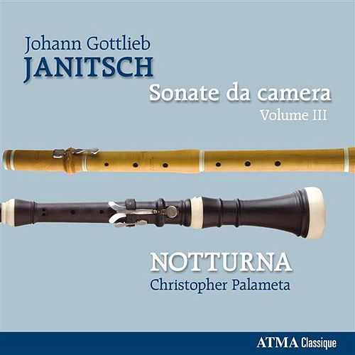 Janitsch: Sonate da camera, Vol. 3 by Notturna