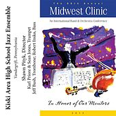 2012 Midwest Clinic: Kiski Area High School Jazz Ensemble by Various Artists