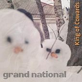 King of Cowards by Grand National