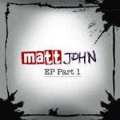 Part 1 by Matt John