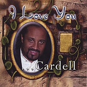 I Love You by Cardell