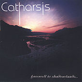 Farewell to Shadowlands by Catharsis