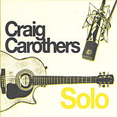 Solo by Craig Carothers
