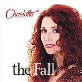 The Fall by Charlotte