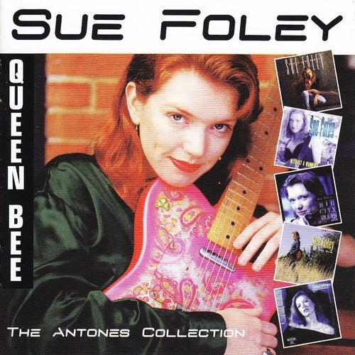 The Antones Collection by Sue Foley