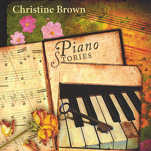 Piano Stories by Christine Brown