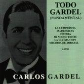 Todo Gardel ( Fundamental ) by Carlos Gardel