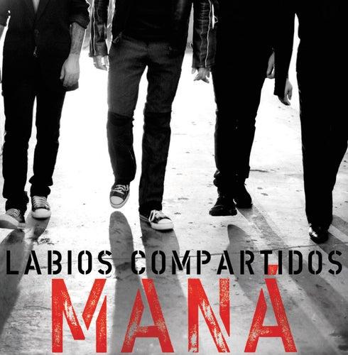 Labios Compartidos by Maná