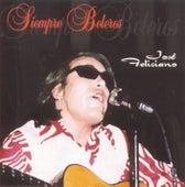 Siempre Boleros by Jose Feliciano