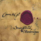 Street Ballads & Murderesques by Cameron Mcgill