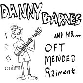 Oft Mended Raiment by Danny Barnes