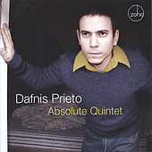Absolute Quintet by Dafnis Prieto