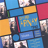Blues... And Then Some by David Arnay