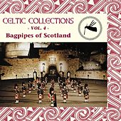 Bagpipes of Scotland: Celtic Collections, Vol. 4 by Various Artists