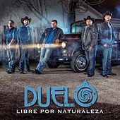 Libre Por Naturaleza by Duelo