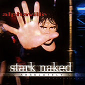 Stark Naked and absolutely live by Alphaville
