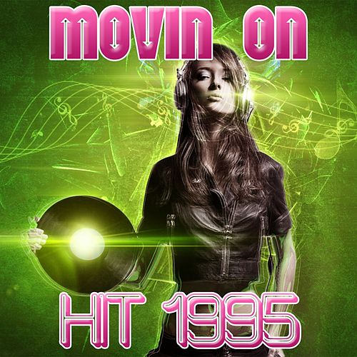Movin On (Hit 1995) by Disco Fever