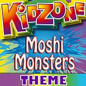Moshi Monsters Theme by Kidzone