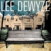 Silver Lining by Lee DeWyze