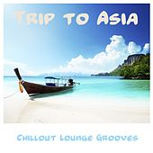 Trip to Asia by Various Artists