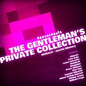 Monaco: The Gentleman's Private Collection by Various Artists