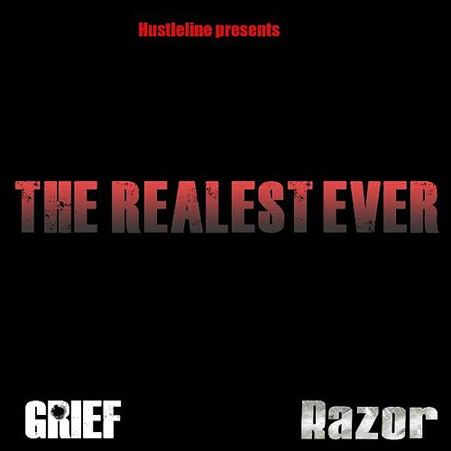The Realest Ever by Grief