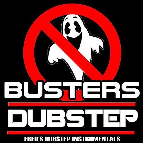 Ghostbuster's Dubstep Remix (feat. #1 Dubstep Beats) by Royalty Free Music Factory