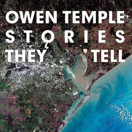 Stories They Tell von Owen Temple