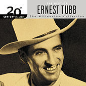 20th Century Masters: The Millennium Collection by Ernest Tubb