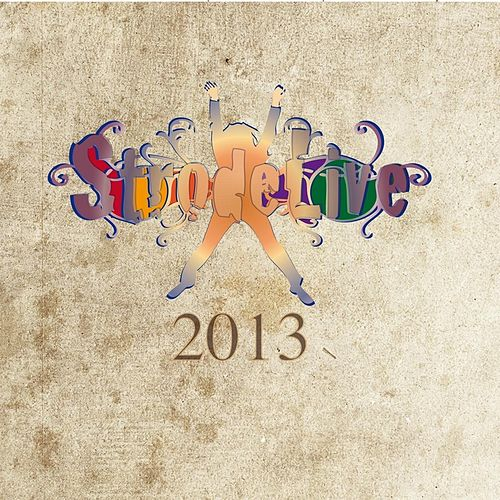 Strodelive by Various Artists