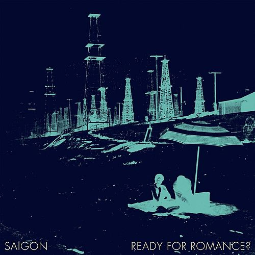 Ready for Romance? by Saigon