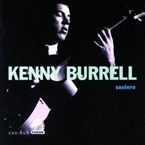 Soulero by Kenny Burrell