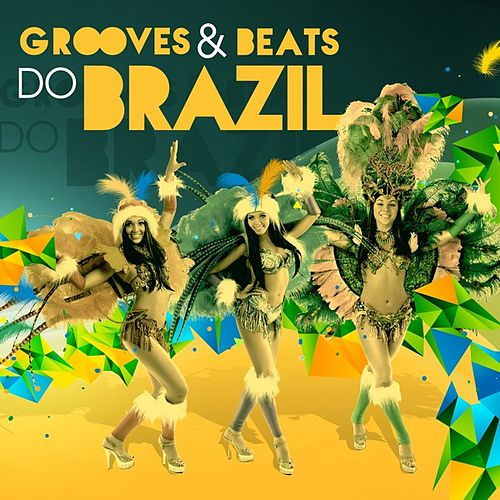 Grooves & Beats do Brazil by Various Artists