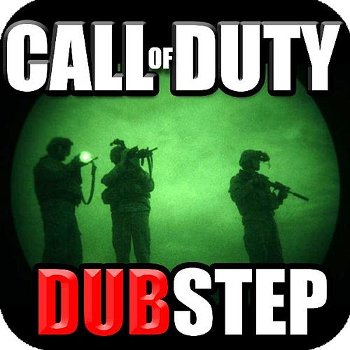 Call of Duty Dubstep Theme Music Remix (feat. #1 Dubstep Beats) by Royalty Free Music Factory