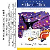 2012 Midwest Clinic: Wheaton Municipal Band by Various Artists