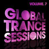 Global Trance Sessions Vol. 7 by Various Artists