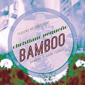Bamboo by Christiano Pequeno