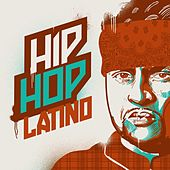 Hip Hop Latino by Various Artists