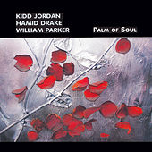 Palm Of Soul by Kidd Jordan