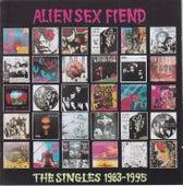 The Singles 1983-1995 by Alien Sex Fiend
